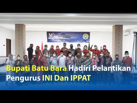 Bupati Batubara Hadiri Pelantik Pengurus INI Dan IPPAT