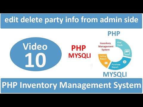 how to edit and delete party info from admin side in php IMS
