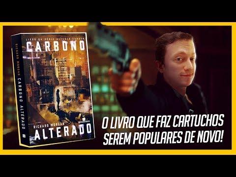 CARBONO ALTERADO (Altered Carbon) - o LIVRO que originou a série   Resenha Heroicamente   Eps #30