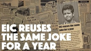 EIC Reuses The Same Joke For A Year  Comedy Hunt