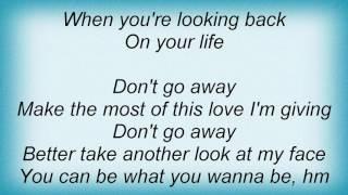 Ace Of Base - Don't Go Away Lyrics