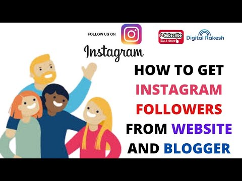 How To Get Instagram Followers From Website And Blogger