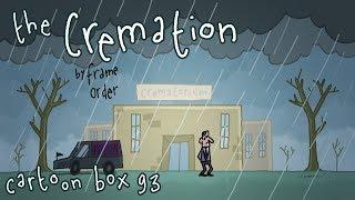 The Cremation   Cartoon Box 93