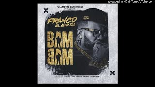 Bam Bam (Audio) - Franco El Gorila  (Video)