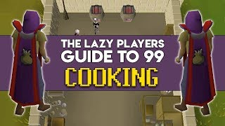 The Lazy Players Guide to 99 Cooking