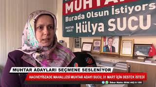 Hacıveyiszade Mahallesi muhtar adayı Hülya Sucu, destek istedi