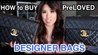How to BUY: PREOWNED/ PRELOVED Designer Handbags