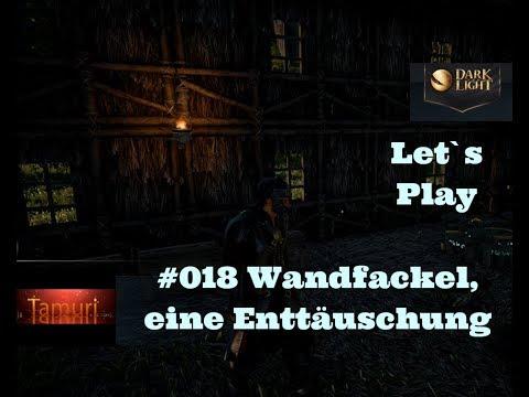 Dark and Light Early Access Let`s Play #018 Wandfackel, eine Enttäuschung