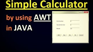 How to Create a Simple Calculator by using AWT in JAVA