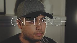 One Dance - Drake (Cover by Travis Atreo)