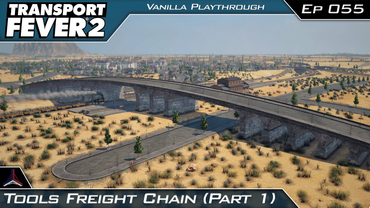 Transport Fever 2 | Tool Freight Chain (Part 1) | #055