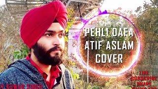 Pehli Dafa - Atif Aslam Cover Song By Kuwar Singh | Reprise Version + Karaoke MP3 Download