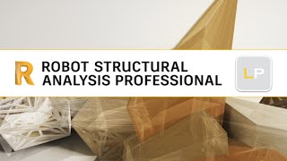 Exercise 9 - Part 4 - 3D Solid Structure (Robot Structural Analysis