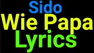 Sido   Wie Papa   Lyrics