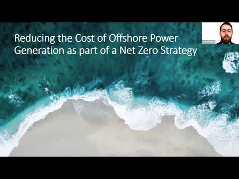 Tech20 Virtual: Reducing the cost of Offshore Power Generation as part of a net zero strategy