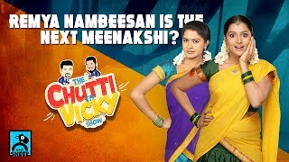 Remya Nambeesan Is The Next Meenakshi? | Chutti & Vicky Show | Blacksheep