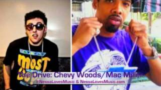 Chevy Woods Mac Miller  The Drive