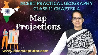 NCERT Class 11 Practical Geography Chapter 4: Map Projections | CBSE | English