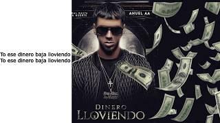 Dinero Lloviendo- Anuel AA Ft. T-Pain Letra (New)