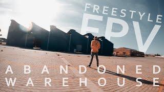 Abandoned Warehouse   FPV Freestyle