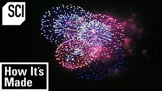 How It's Made: Fireworks