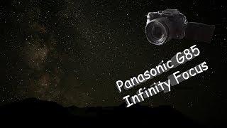Panasonic G85 - Infinity Focus