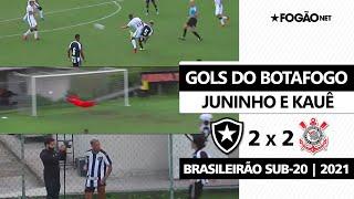Botafogo 2 x 2 Corinthians | Gols de Juninho e Kauê | Brasileirão Sub-20 2021
