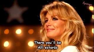 Faith Hill - There you´ll be (Subt en español e inglés)