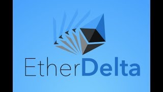 EtherDelta Tutorial - Clearly Explained