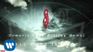 Slipknot   Gematria (The Killing Name) (Audio)
