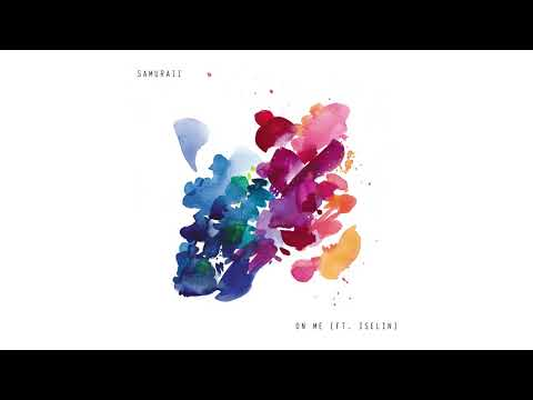 Samuraii & Iselin – On me Video