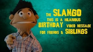 Pre Made Birthday Ecard THE SLANGO