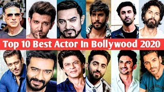 Top 10 Best Actor In Bollywood 2020