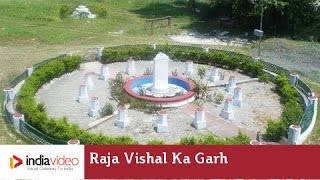 Raja Vishal Ka Garh, Vaishali