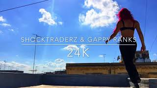 Shocktraderz & Gappy Ranks 24K Remix Choreography  Gully Qween
