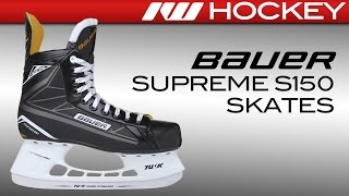 Bauer Supreme S150 Skate Review