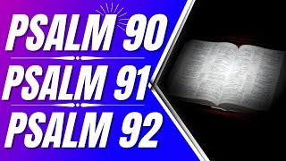 Psalm 90 Psalm 91 Psalm 92 (Powerful Psalms for sleep)(Bible verses for sleep with God's Word)