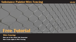 Free Substance painter tutorial - How create Wire Fencing
