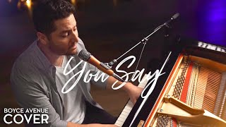 You Say   Lauren Daigle (Boyce Avenue Piano Acoustic Cover) On Spotify & Apple
