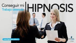 Atraer un trabajo deseado   Encontrar el empleo de mis sueños   Hipnosis Online