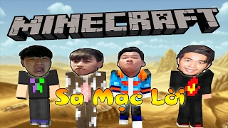 BUỔI LIVE STREAM QUẤY RỐI (Minecraft Sa Mạc Lời #10)