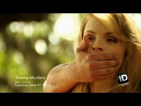 Swamp Murders | New Series June 4 10/9c