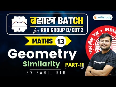 11:00 AM - RRB Group D/NTPC CBT-2 2020-21 | Maths by Sahil Khandelwal | Geometry (Part-11)