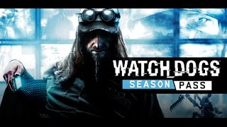 VideoImage1 Watch_Dogs - Season Pass