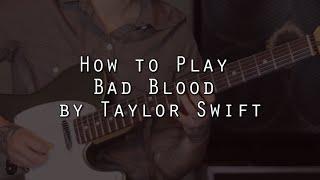 How to play Bad Blood (Taylor Swift & Kendrick Lamar) on guitar - Jen Trani