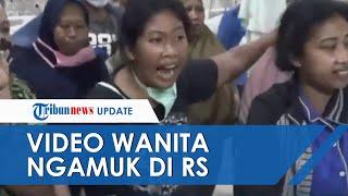 Viral Video Wanita Ngamuk di RS, Tak Terima Hasil Pemeriksaan dan Nekat Ambil Paksa Pasien Covid-19