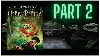 Harry Potter And The Chamber Of Secrets By J.K.  Rowling - Part 2