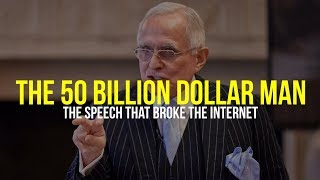 The 50 Billion Dollar Man: The Speech That Broke The Internet