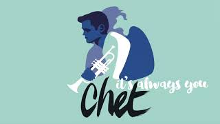 Chet Baker ★It's Always You - HQ