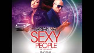 Arianna Ft Pitbull - Sexy People